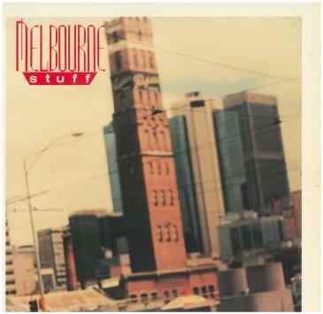 288. 'Melbourne Stuff ' compilation album, record cover,1987